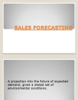 Forecasting for sales