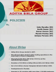 PPT ON HR POLICIES OF ADITYA BIRLA GROUP