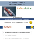 PROJECT ON IMPORT AND EXPORT OF PETROLEUM PRODUCT