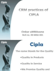 PROJECT ON CRM PRACTICES IN CIPLA
