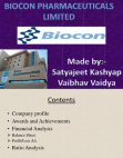 A powerpoint presentation on financial ratio's of Biocon Pharmaceuticals