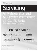Frigidaire All Refrigerator and All Freezer Pro Service Manual