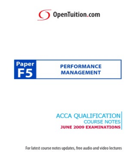 OpenTuition F5 Notes http://www.scribd.com/doc/36610222/Paper-F5-Free-Course-Notes-for-ACCA