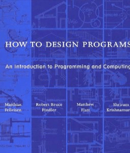 How_to_design_programs_An_introduction_to_computing_and_programming