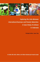 Exploring the Links Between International Business and Poverty Reduction: A case study of Unilever in Indonesia