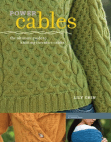 Power Cables The Ultimate Guide to Knitting Inventive Cables