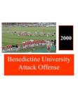 2000 Benedictine University Attack Option Offense  26 Slides