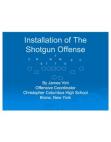 Installation of the Shotgun Offense by James Vint
