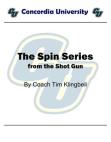 Spin Series From Shotgun