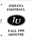 1999 Indiana University Offense  218 Pages